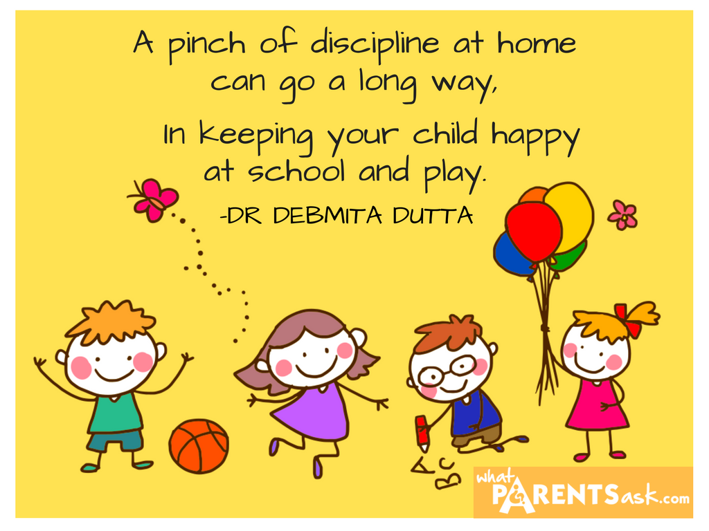 Discipline at home helps in school