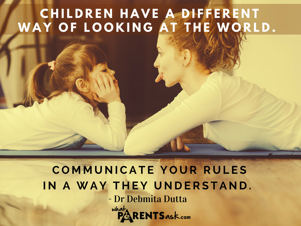 Communicate rules such that your child understands