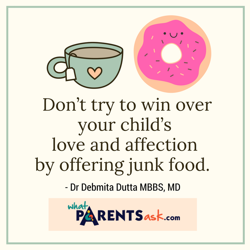 Don't try to win your child over with junk food