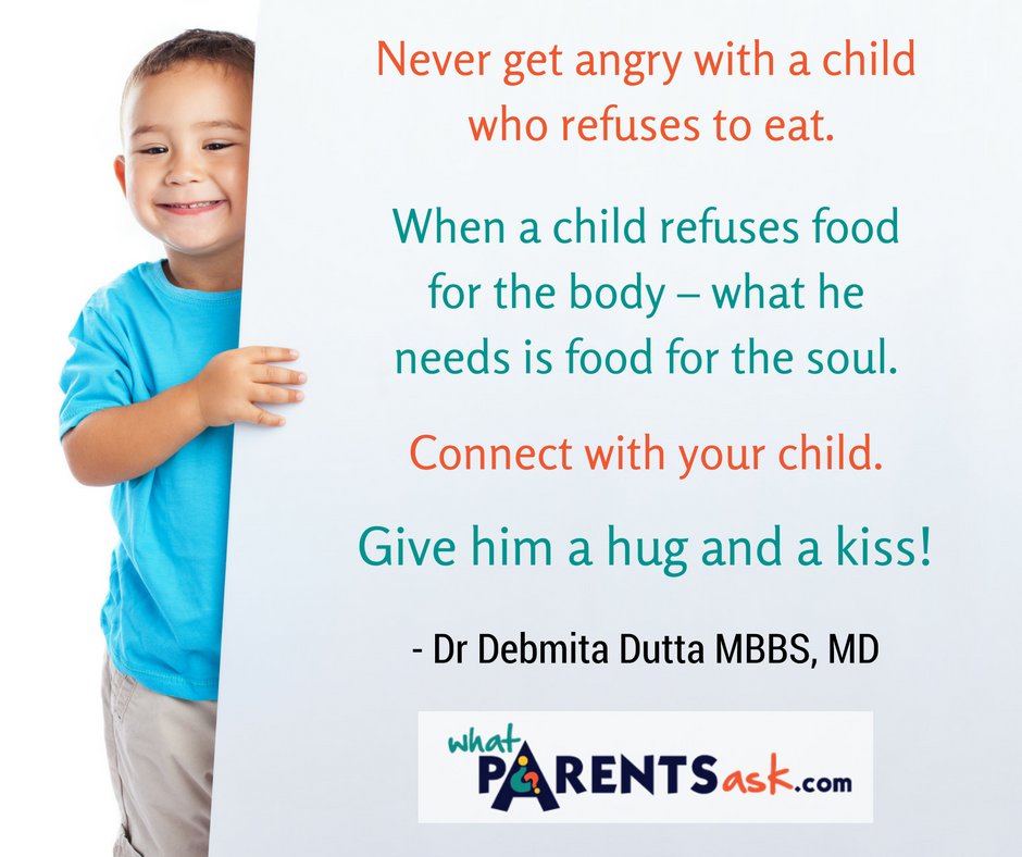 Never get angry when your child refuses to eat