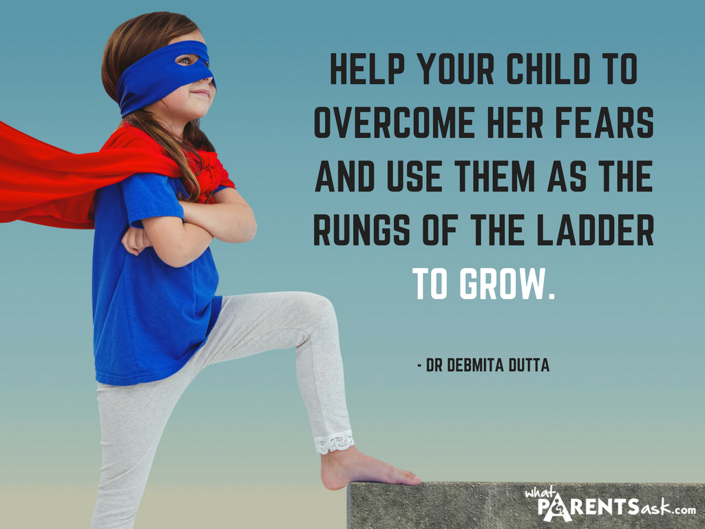 help your child overcome her fears