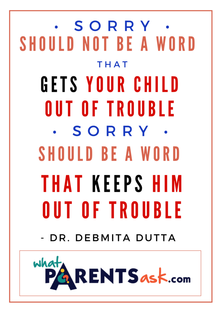 The word sorry should keep your child out of trouble
