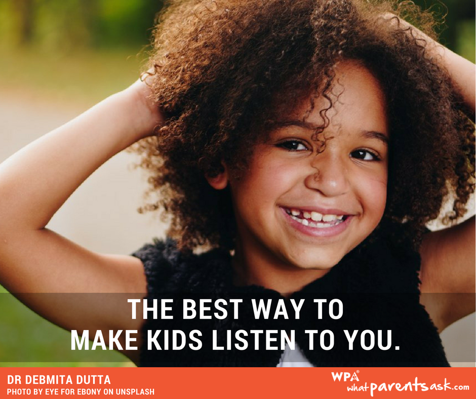 how can I make my child listen to me