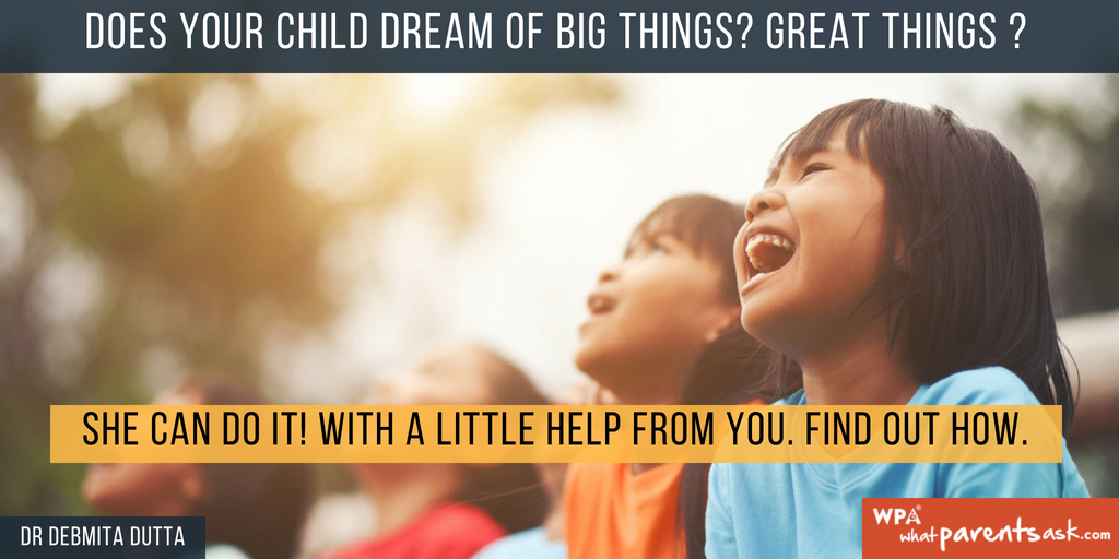 do this to help your child's dreams come true