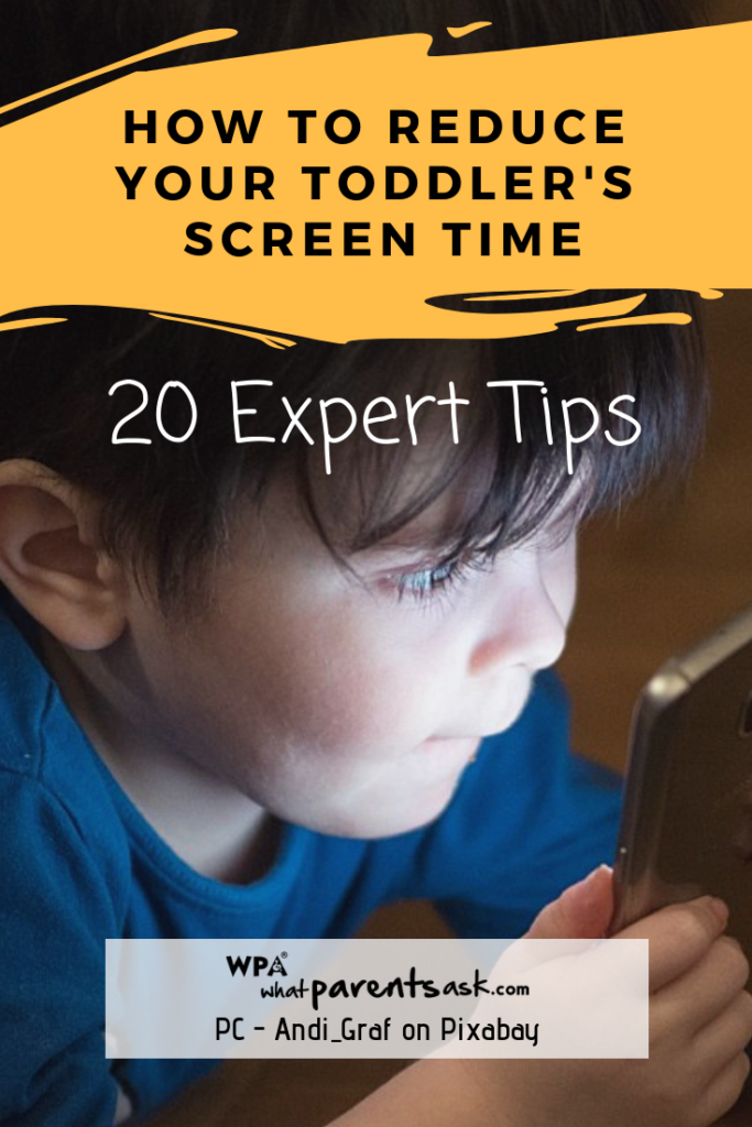 reduce toddler screen time with 20 Expert tips