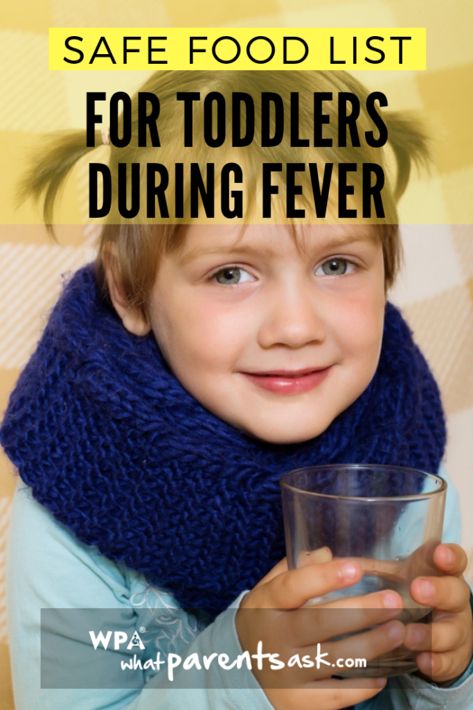 foods that are safe for toddlers during fever