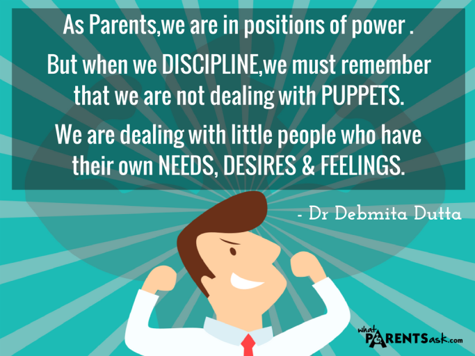 When you discipline remember your child is not a puppet
