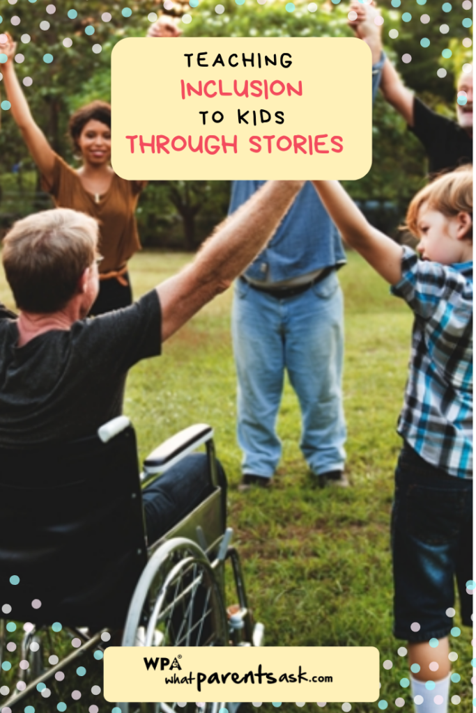 teaching inclusion through stories is the best way to teach