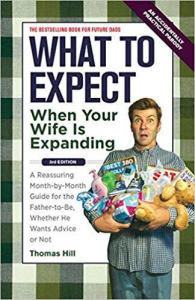 What to Expect When Your Wife is Expanding Pregnancy Book